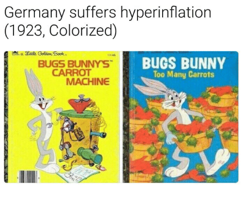 Bugs Bunny, Germany, and Carrot: Germany suffers hyperinflation  (1923, Colorized)  111-65  BUGS BUNNYS  CARROT  BUGS BUNNY  Too Many Carrots  MACHINE  0