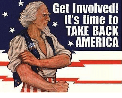 Image result for get involved it time to take back america