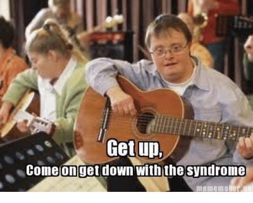 get up come on get down with the syndrome meme 6246997 ✅ 25 best memes about come on get down come on get down memes,Get Down Now Meme