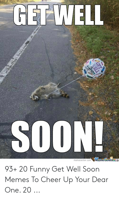 Funny Get Well Soon Memes