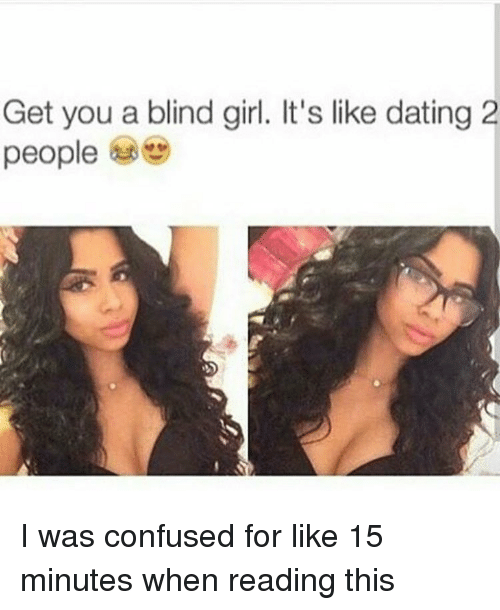 dating a blind girl reading