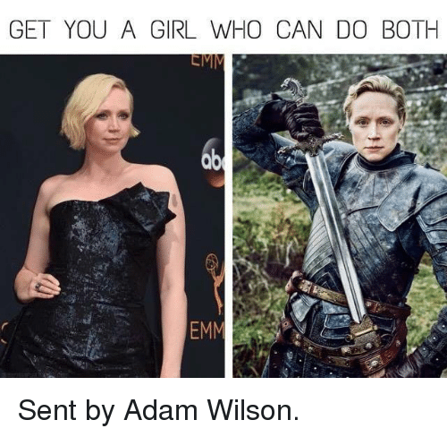 Get You A Girl Who Can Do Both