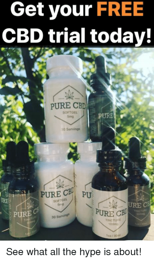 Get Your FREE CBD Trial Today! PURE CB SOFTGEL 5mg PURE 0 Serving