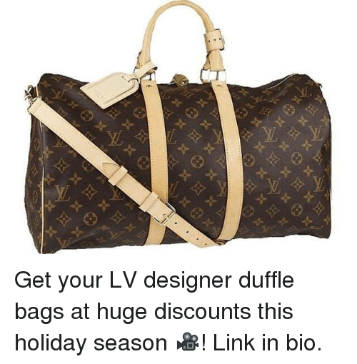 fa779f25e9 Get Your LV Designer Duffle Bags at Huge Discounts This Holiday ...