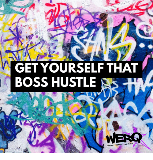 Dance, Fitness, and Boss: GET YOURSELF THAT  BOSS HUSTLE  dance fitness workout