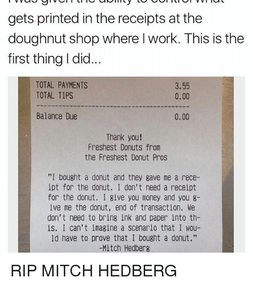 gets printed in the receipts at the doughnut shop where iwork this