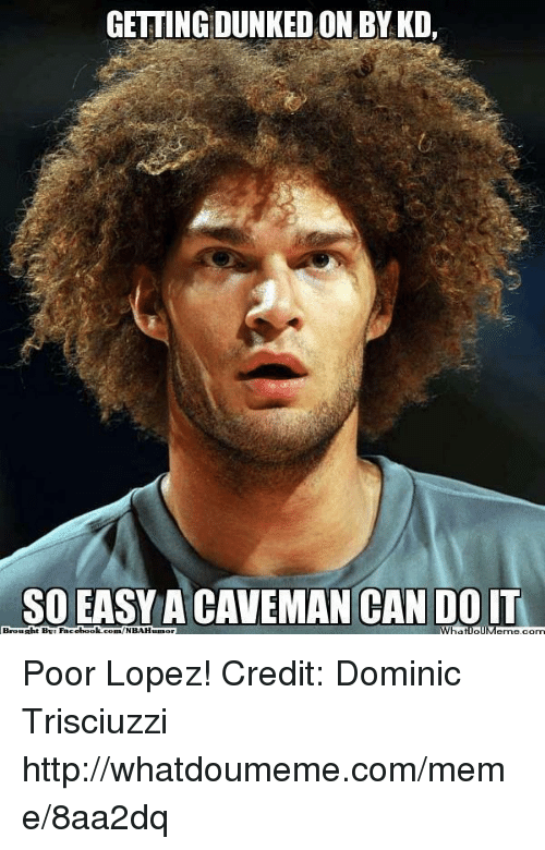 Getting Dunkedon By Kd So Easy A Caveman Can Do It Whatipl Menrecom