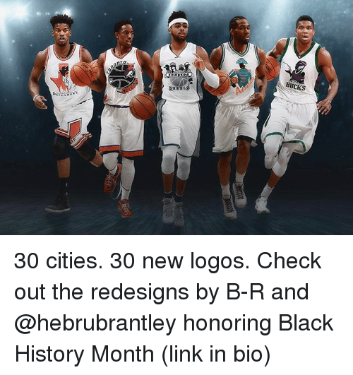 Black History Month, Gg, and Sports: gg 30 cities. 30 new logos. Check out the redesigns by B-R and @hebrubrantley honoring Black History Month (link in bio)