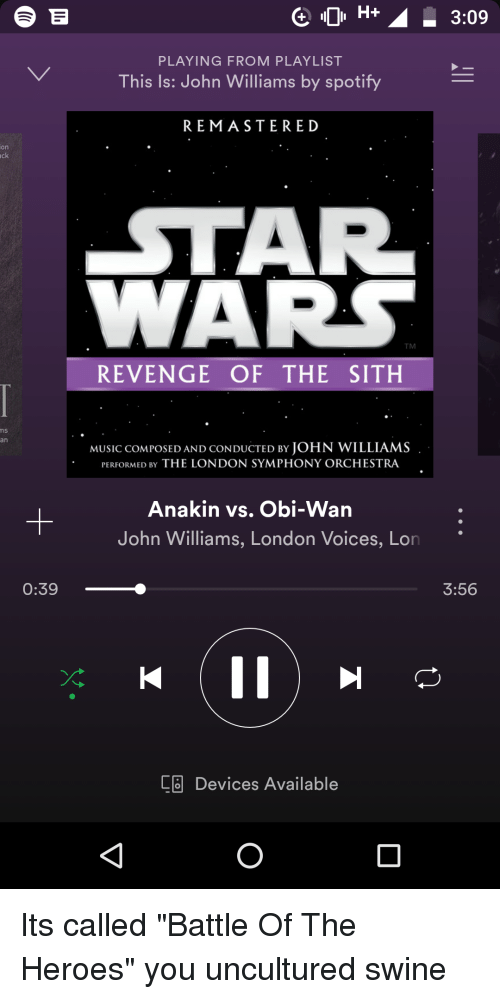 Gh309 Playing From Playlist This Is John Williams By Spotify Remastered On Ck Star Wars Tm Revenge Of The Sith Ns An Music Composed And Conducted By John Williams Performed By The