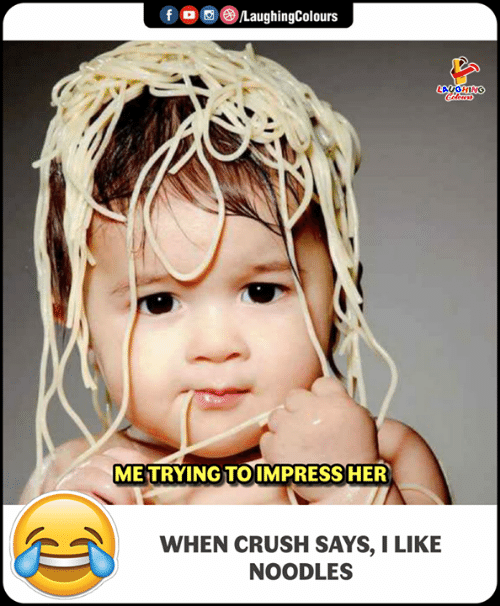 Crush, Indianpeoplefacebook, and Her: GHING  METRYING TO IMPRESS HER  WHEN CRUSH SAYS, I LIKE  NOODLES