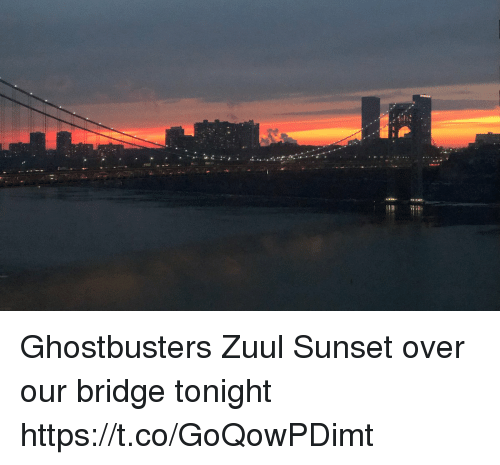 Memes, Sunset, and Ghostbusters: Ghostbusters Zuul Sunset over our bridge tonight https://t.co/GoQowPDimt