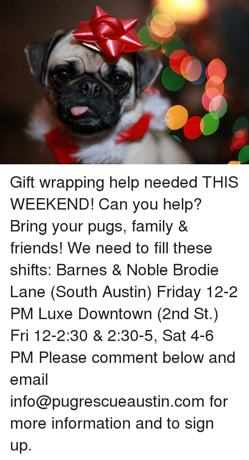 Gift Wrapping Help Needed THIS WEEKEND! Can You Help? Bring
