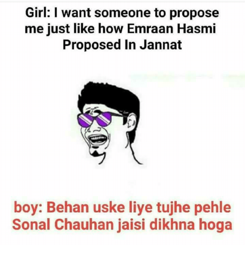 Girl I Want Someone To Propose Me Just Like How Emraan Hasmi