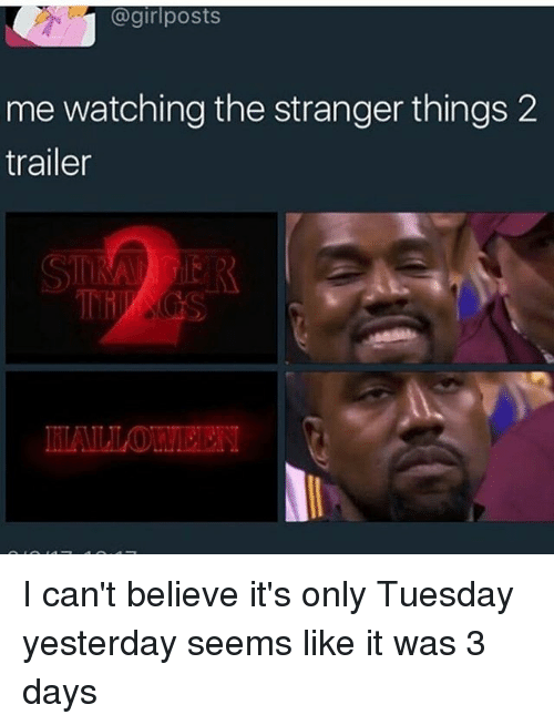 girl posts me watching the stranger things 2 trailer i 13883568 posts me watching the stranger things 2 trailer i can't believe it's