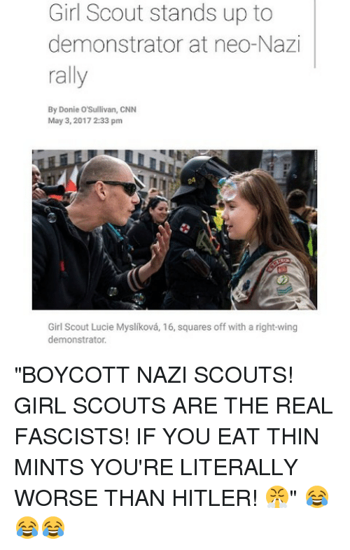 Girl Scouts Neo: 25+ Best Memes About Worse Than Hitler