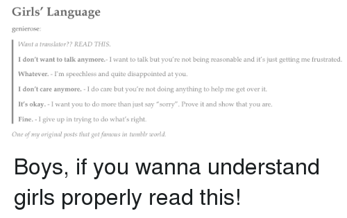 Sometimes I Wish You Would Want To Talk To Me Just As: Girls' Language Genierose Want A Translator? READ THIS I
