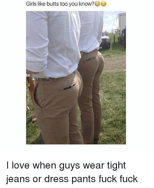 Think, that girl tight jeans butt