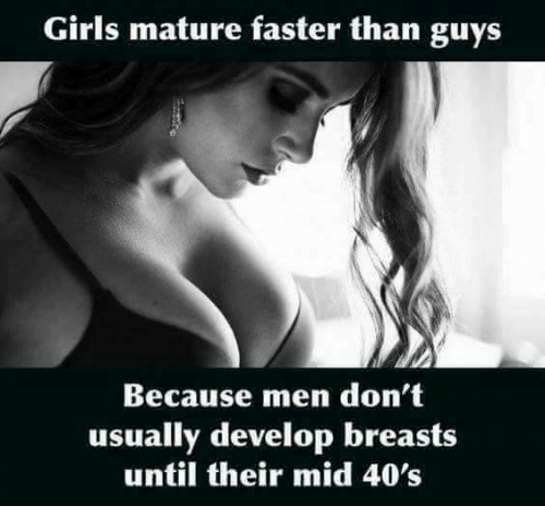 Who matures faster girls or boys