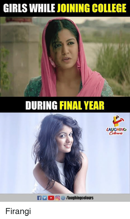 College, Girls, and Indianpeoplefacebook: GIRLS WHILE JOINING COLLEGE  DURING FINAL YEAR  LAUGHING Firangi