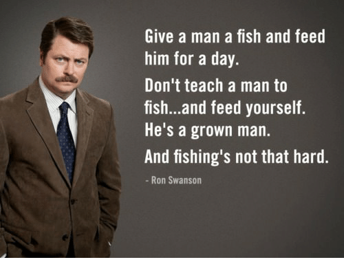 give-a-man-a-fish-and-feed-him-for-a-293