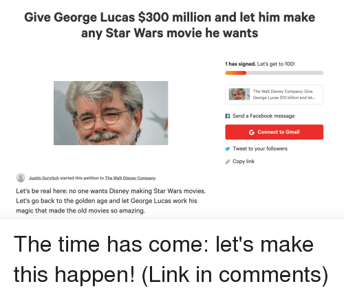 Give George Lucas 300 Million And Let Him Make Any Star Wars Movie