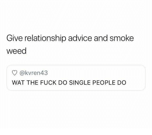 being in a relationship with someone who smokes weed
