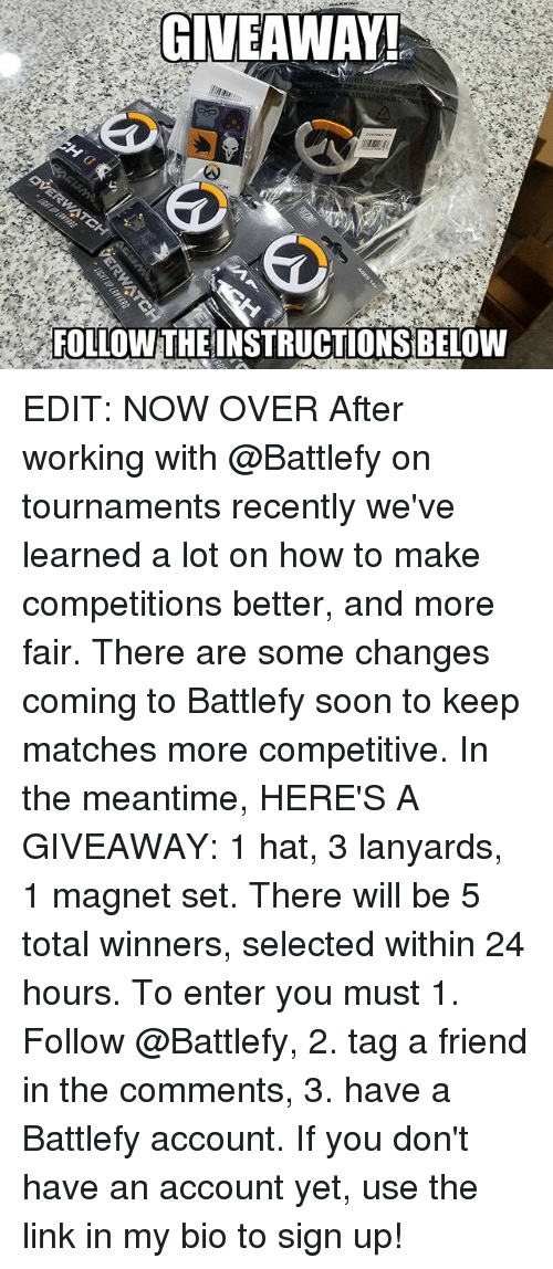 Memes, Soon..., and How To: GIVEAWAY!  DE SESESET  FOLLOWTHE INSTRUCTIONS BELOW EDIT: NOW OVER After working with @Battlefy on tournaments recently we've learned a lot on how to make competitions better, and more fair. There are some changes coming to Battlefy soon to keep matches more competitive. In the meantime, HERE'S A GIVEAWAY: 1 hat, 3 lanyards, 1 magnet set. There will be 5 total winners, selected within 24 hours. To enter you must 1. Follow @Battlefy, 2. tag a friend in the comments, 3. have a Battlefy account. If you don't have an account yet, use the link in my bio to sign up!
