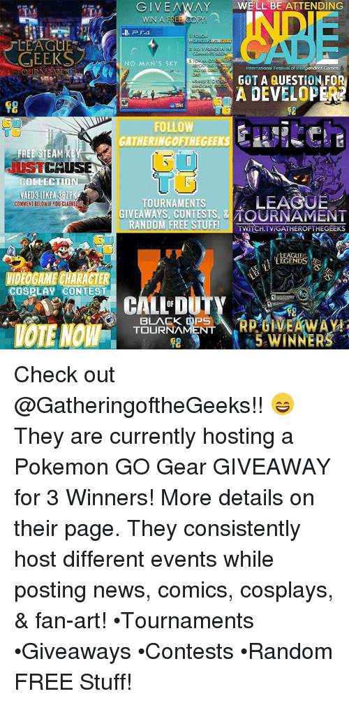 GIVEAWAY WELL BE ATTENDING LEAGUE GEEKS NO MAN'S SKY