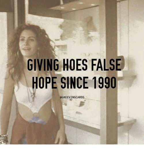 Hoes, Hope, and  False Hope: GIVING HOES FALSE  HOPE SINCE 1990  QGREEVINGCARDS