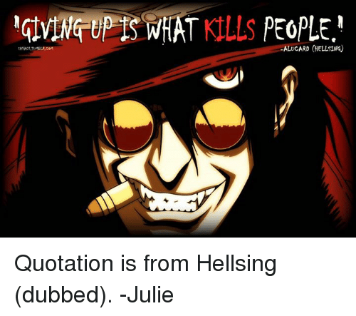 Home Market Barrel Room Trophy Room ◀ Share Related ▶ memes Hellsing Quotations 🤖 alucard alucard hellsing dub july quotation dubbing dubbed dubs next collect meme → Embed it next → GIVING WHAT PEOPLE ALUCARD HELLSING Quotation is from Hellsing dubbed -Julie Meme memes Hellsing Quotations 🤖 alucard alucard hellsing dub july quotation dubbing dubbed dubs Julying memes memes Hellsing Hellsing Quotations Quotations 🤖 🤖 alucard alucard alucard hellsing alucard hellsing dub dub july july quotation quotation dubbing dubbing dubbed dubbed dubs dubs Julying Julying found @ 19 likes ON 2017-01-31 09:17:23 BY me.me source: facebook view more on me.me