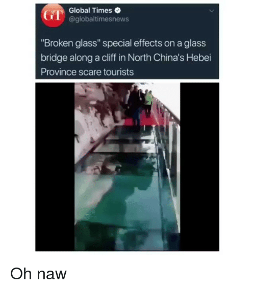Global Times Broken Glass Special Effects on a Glass Bridge