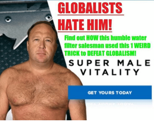 Humble, Today, and Water: GLOBALISTS  HATE HIM!  Find out How this humble water  filter salesman used this1WEIRD  TRICK to DEFEAT GLOBALISMI  SUPER MALE  VITALITY  GET YOURS TODAY