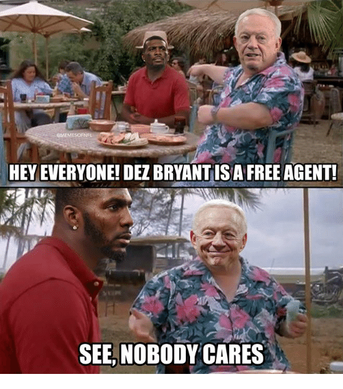 Nfl, Free, and Agent: GMEMESOFNF  HEY EVERYONE! DEZ BRYANTISA FREE AGENT  SEE, NOBODYCARES