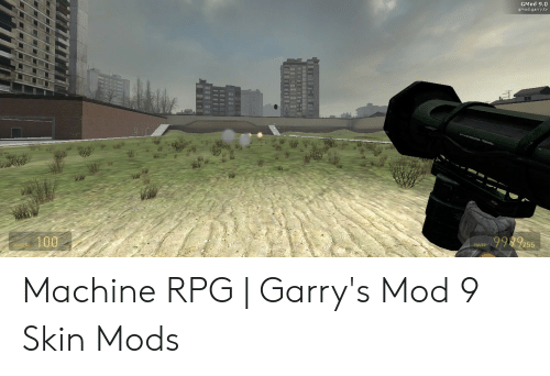 GMod 90 Gmodgarrytv 9992ss 100 9 255 Machine RPG | Garry's