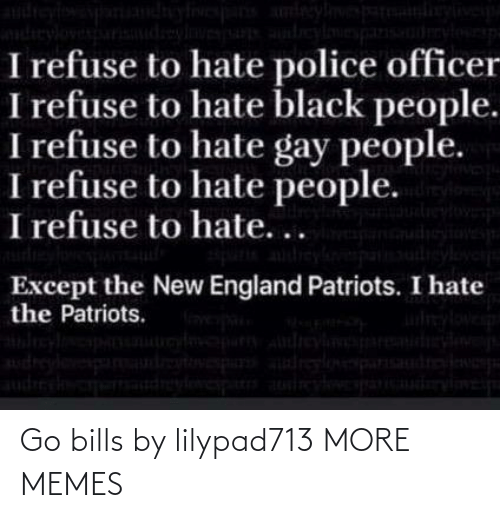 Dank, Memes, and Target: Go bills by lilypad713 MORE MEMES