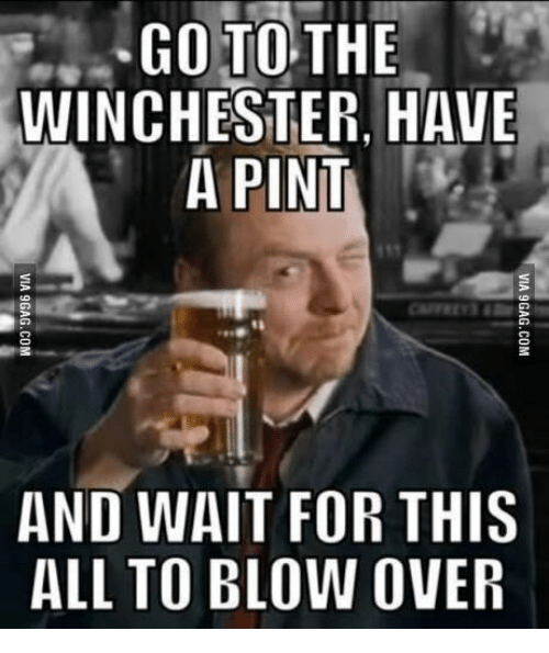25 best memes about shaun of the dead go to the