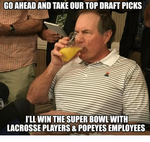 Memes, Lacrosse, and 🤖: GOAHEAD AND TAKE OUR TOP DRAFT PICKS  ILL WIN THE  SUPER BOWLWITH  LACROSSE PLAYERS POPEYESEMPLOYEES