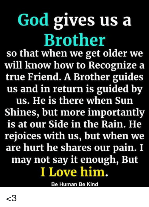 God Gave Me a VERY Special Brother!