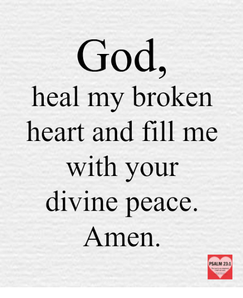 How can god heal my broken heart