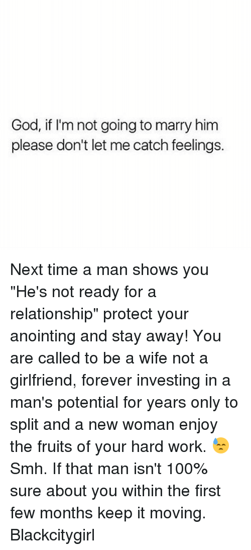 When a guy is not ready for marriage