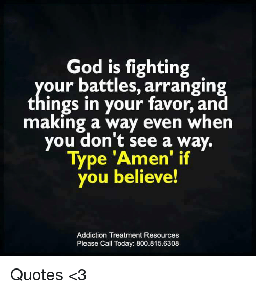 God Is Fighting Our Battles Arranging Things In Your Favor And