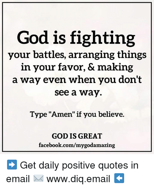 God Is Fighting Your Battles Arranging Things In Your Favor Making