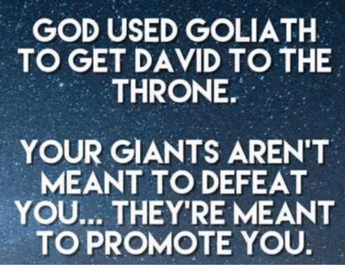 Image result for god used goliath to promote