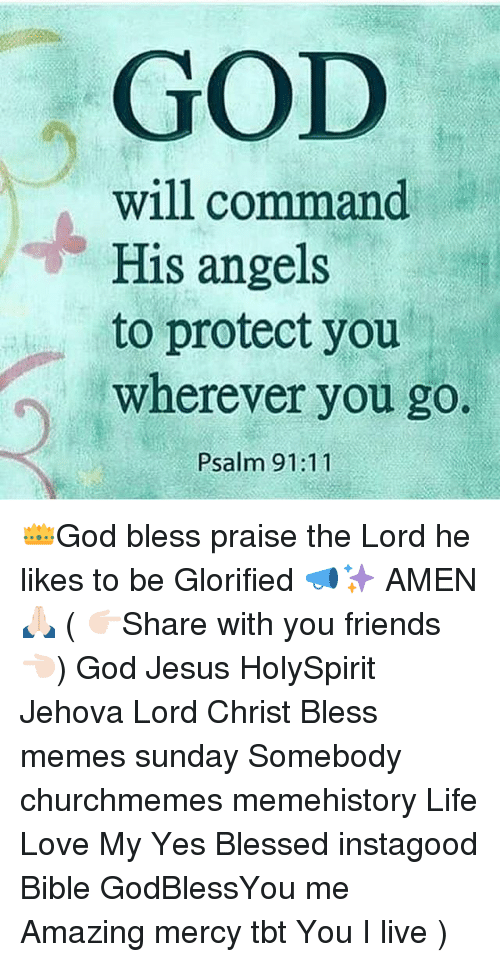 GOD Will Command His Angels to Protect You Wherever You Go Psalm