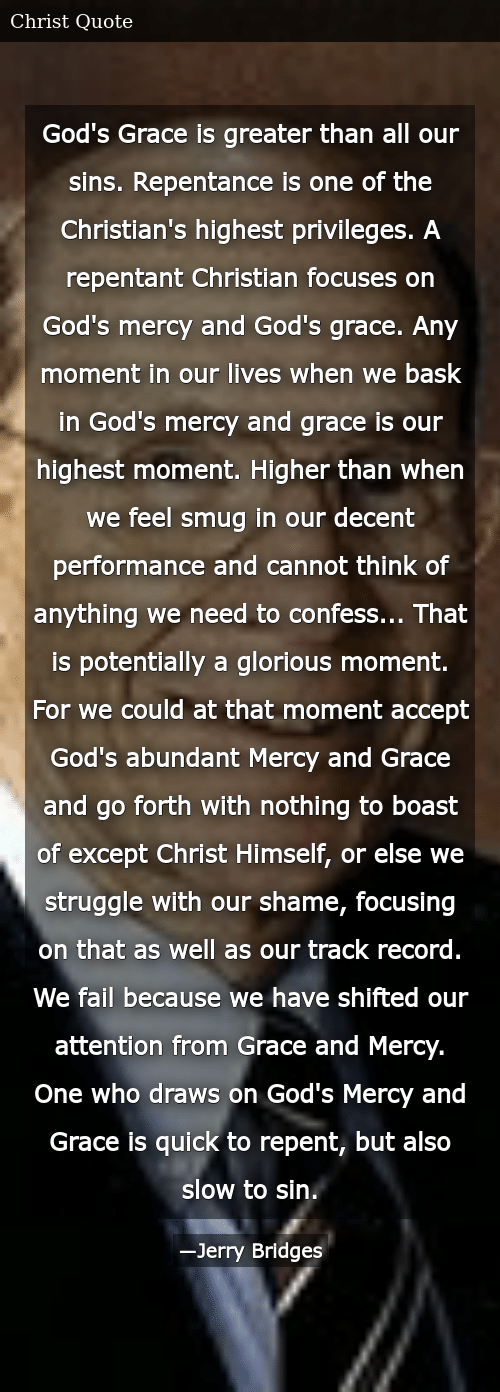 God\'s Grace Is Greater Than All Our Sins Repentance Is One ...