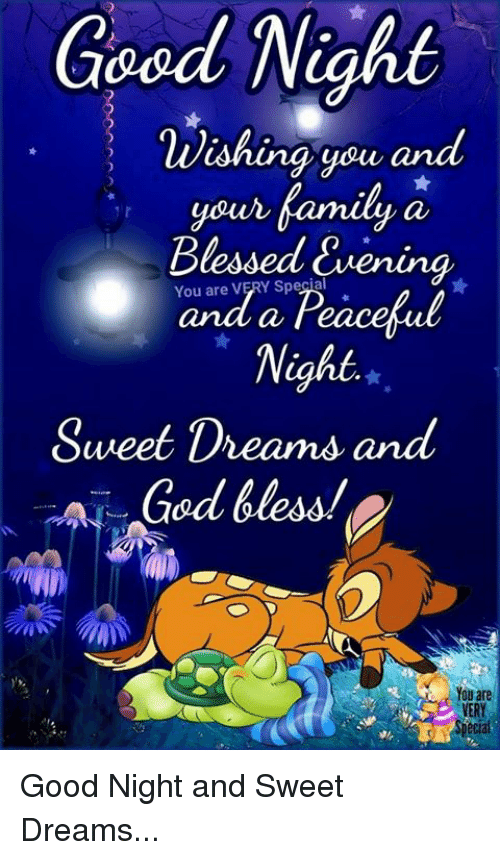 Goed Night Wishing You and Your Family a Blessed Cvening You