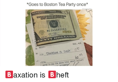 Goes To Boston Tea Party Once Me 04468026 D Se Amount 6043 0o Am