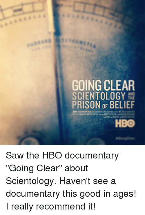 going clear scientology the prison of belief hbo saw the hbo