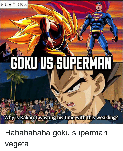 goku vs superman why is kakarot wasting his time with this weakling