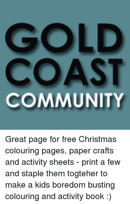GOLD COAST COMMUNITY Great Page for Free Christmas Colouring Pages ...